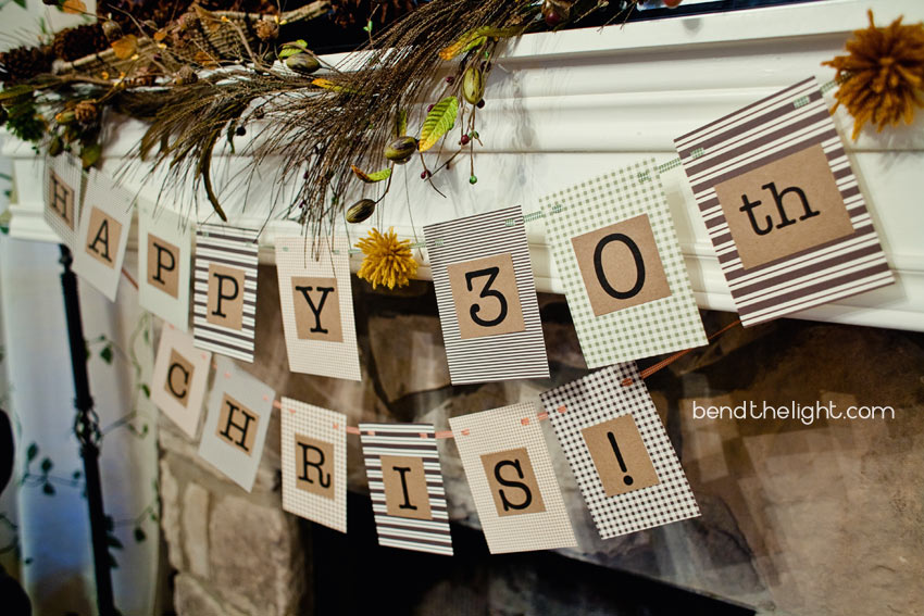 Happy 30th birthday chris bend the light for 30th birthday party decoration ideas for men